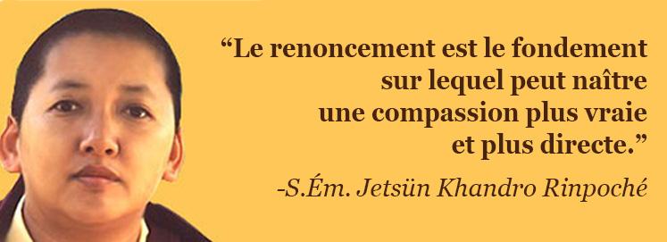 Message de S.Ém. Jetsün Khandro Rinpoché (21 novembre 2010)